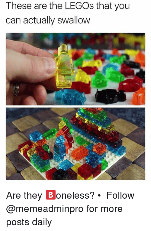 Memes, Legos, and 🤖: These are the LEGOs that you  can actually swallow Are they 🅱️oneless? • ➫➫ Follow @memeadminpro for more posts daily