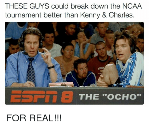 ncaa tournament: THESE GUYS could break down the NCAA  tournament better than Kenny & Charles.  THE OCHO FOR REAL!!!