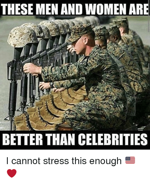 Memes, Women, and Celebrities: THESE MEN AND WOMEN ARE  BETTER THAN CELEBRITIES I cannot stress this enough 🇺🇸❤️