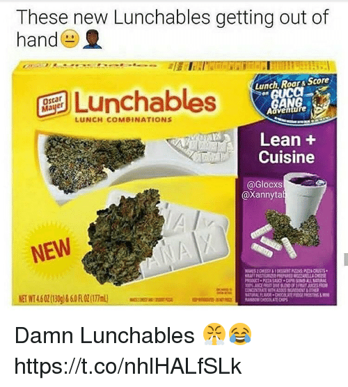 Lean, Lunchables, and Roar: These new Lunchables getting out of  hand  Lunch Roar& Score  ges Lunchables  enGUCC  LUNCH COMBINATIONS  Adventure  Lean +  Cuisine  @Glocxs  @Xannyta  NEW Damn Lunchables 😤😂 https://t.co/nhlHALfSLk
