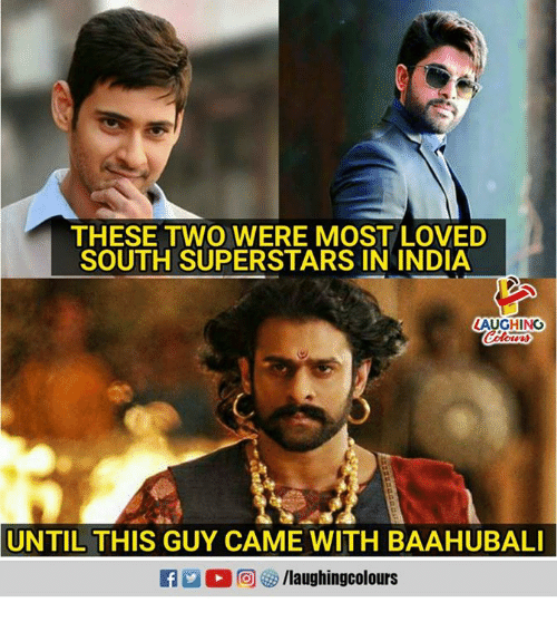 India, Indianpeoplefacebook, and Baahubali: THESE TWO WERE MOST LOVED  SOUTH SUPERSTARS IN INDIA  LAUGHING  UNTIL THIS GUY CAME WITH BAAHUBALI