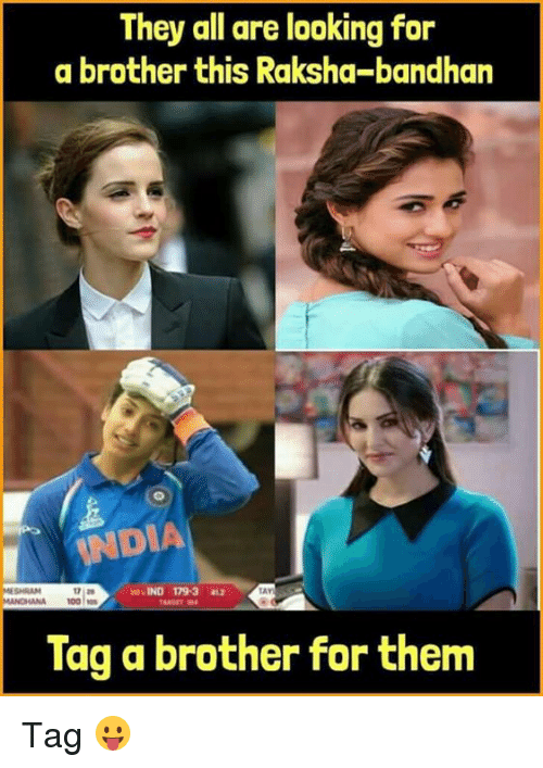 Anae: They all are looking for  a brother this Raksha-bandhan  NDIA  SHRAM  LAY  ANA 100s  Tag a brother for them Tag 😛