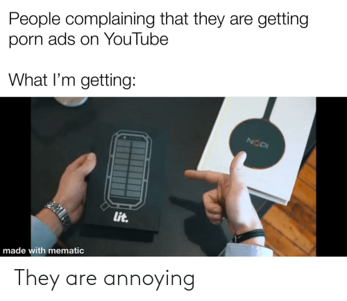Annoying, They, and Are: They are annoying