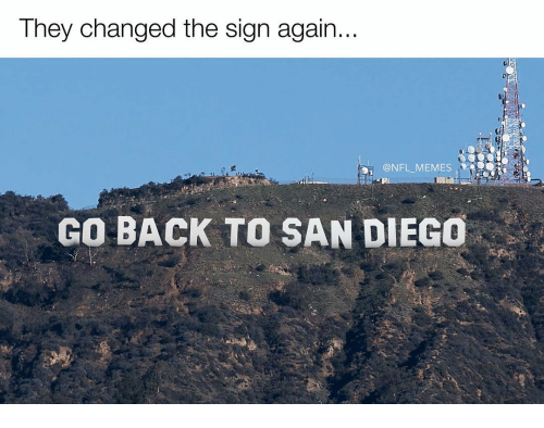 Memes, San Diego, and 🤖: They changed the sign again.  GO BACK TO SAN DIEGO