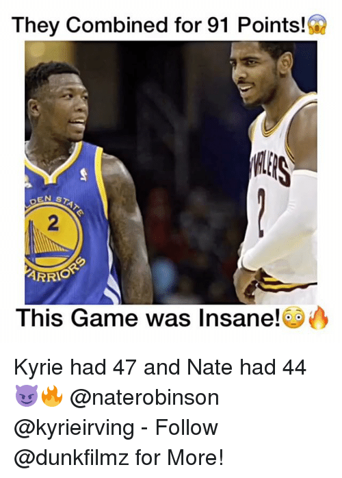 Memes, Insanity, and 🤖: They Combined for 91 Points!  ARRIO  This Game was Insane! Kyrie had 47 and Nate had 44😈🔥 @naterobinson @kyrieirving - Follow @dunkfilmz for More!