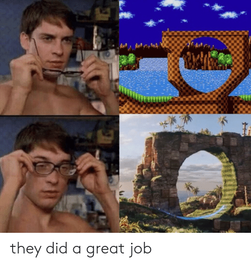 great job: they did a great job
