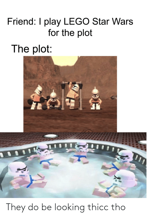 thicc: They do be looking thicc tho