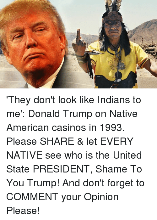 'They Don't Look Like Indians to Me' Donald Trump on ...