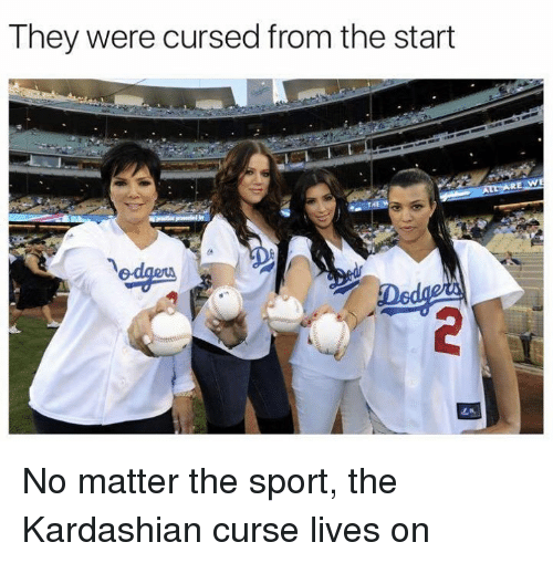 Nfl, Kardashian, and Sport: They were cursed from the start No matter the sport, the Kardashian curse lives on