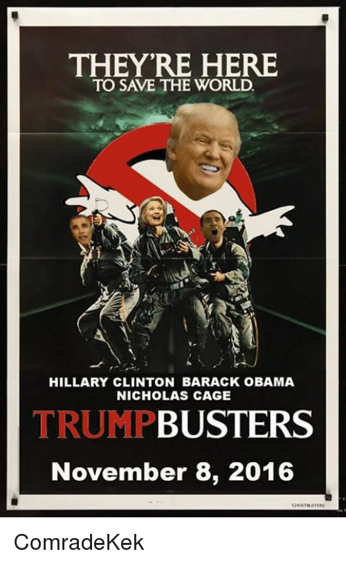 THEY'RE HERE TO SAVE THE WORLD HILLARY CLINTON BARACK ...