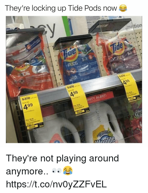 Memes, 🤖, and Pods: They're locking up Tide Pods now  tio  sale-  sale  s2  ALERT They're not playing around anymore.. 👀😂 https://t.co/nv0yZZFvEL