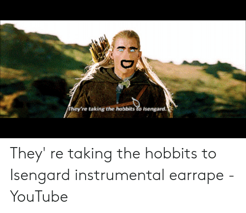 25 Best Memes About They Re Taking The Hobbits To Isengard They Re Taking The Hobbits To Isengard Memes