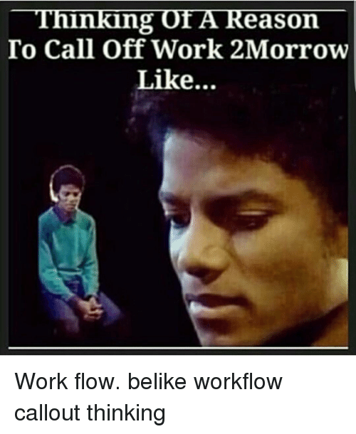 How To Call Out Of Work 🔥 25 Best Memes About Calling Off Work  Calling Off Work Memes