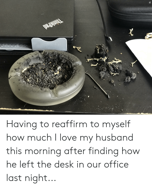I Love My Husband: ThinkPad Having to reaffirm to myself how much I love my husband this morning after finding how he left the desk in our office last night...