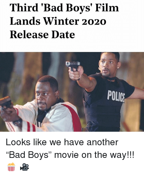 "Bad, Bad Boys, and Police: Third 'Bad Boys' Film  Lands Winter 2020  Release Date  POLICE Looks like we have another ""Bad Boys"" movie on the way!!! 🍿 🎥"
