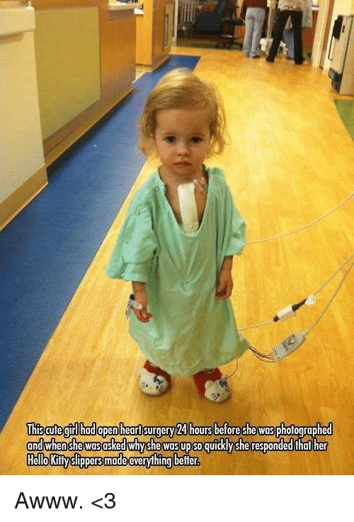 this aute girl had open heart surgery 24 hours before 22625015 🔥 25 best memes about open heart surgery open heart surgery memes