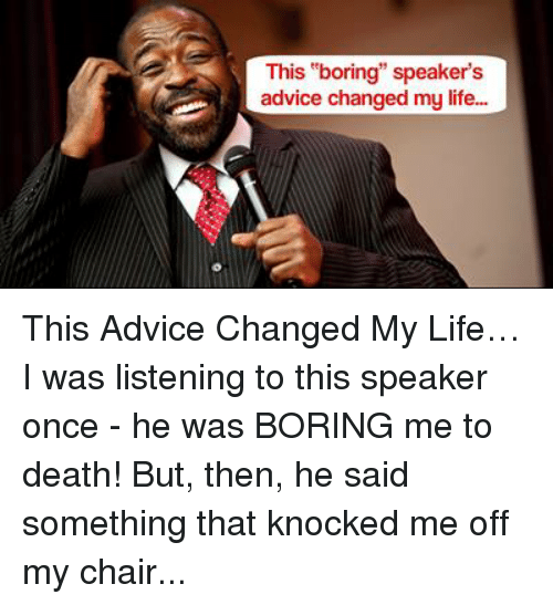 the advice that changed my life When i was a virtual nobody, he helped me -- with books, with tv, with advice, with a food documentary which, to this day, is the work i am most proud of.