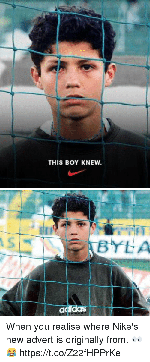 Adverted: THIS BOY KNEW.   adidas When you realise where Nike's new advert is originally from. 👀😂 https://t.co/Z22fHPPrKe
