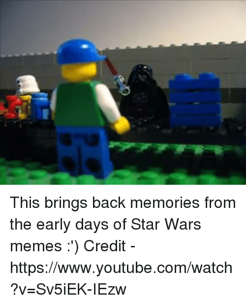 War Meme: This brings back memories from the early days of Star Wars memes :')   Credit - https://www.youtube.com/watch?v=Sv5iEK-IEzw