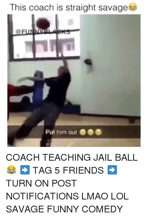Teaching: This coach is straight savage  Put him out COACH TEACHING JAIL BALL😂 ➡️ TAG 5 FRIENDS ➡️ TURN ON POST NOTIFICATIONS LMAO LOL SAVAGE FUNNY COMEDY