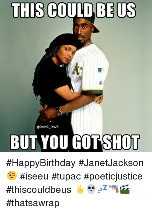 this could be us davie dave but you got shot 172285 this could be us dave but you got shot happybirthday
