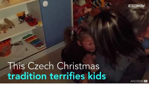 Dank, 🤖, and Czech: This Czech Christmas  tradition terrifies kids  IN THE  NOW  ANOSMIS