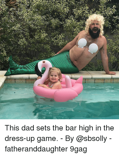 9gag, Dad, and Memes: This dad sets the bar high in the dress-up game. - By @sbsolly - fatheranddaughter 9gag