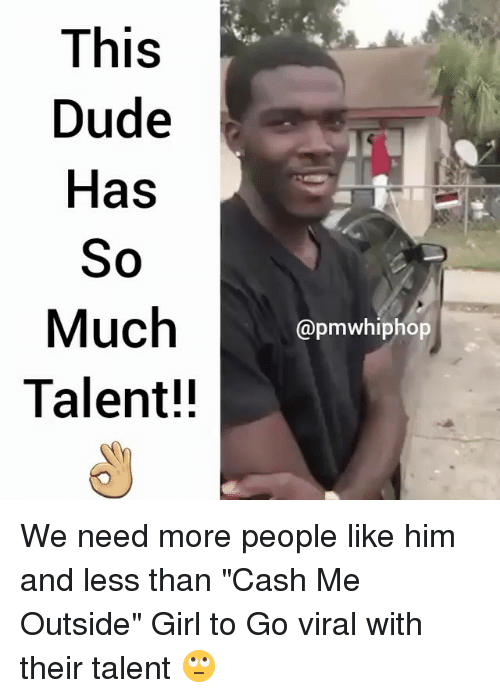 """Cash Me Outside: This  Dude  Has  So  Much  Talent!!  apmwhiphop We need more people like him and less than """"Cash Me Outside"""" Girl to Go viral with their talent 🙄"""