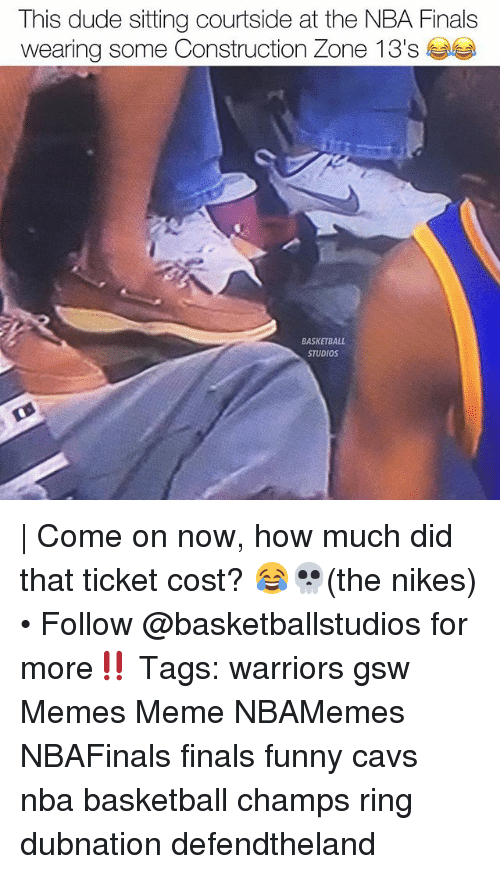 Basketball, Cavs, and Dude: This dude sitting courtside at the NBA Finals  BASKETBALL  STUDIOS | Come on now, how much did that ticket cost? 😂💀(the nikes) • Follow @basketballstudios for more‼️ Tags: warriors gsw Memes Meme NBAMemes NBAFinals finals funny cavs nba basketball champs ring dubnation defendtheland