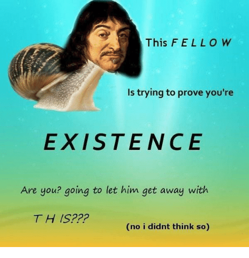 ello: This F ELLO W  Is trying to prove you're  EXISTENCE  Are you? going to let him get away with  TH IS???  (no i didnt think so)