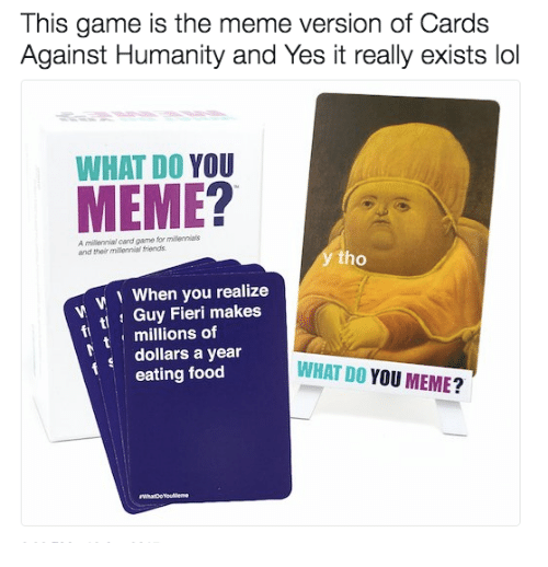 this game is the meme version of cards against humanity 19233201 this game is the meme version of cards against humanity and yes it