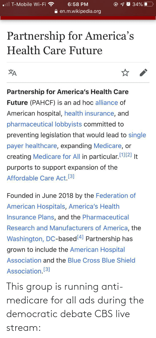 Medicare: This group is running anti-medicare for all ads during the democratic debate CBS live stream:
