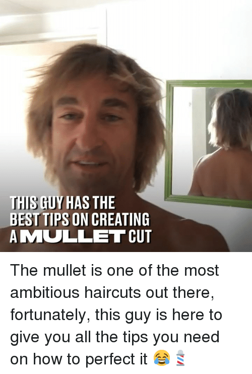Haircuts: THIS GUY HAS THE  BEST TIPS ON CREATING  AMULLET CUT The mullet is one of the most ambitious haircuts out there, fortunately, this guy is here to give you all the tips you need on how to perfect it 😂💈
