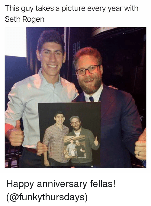 Funny, Seth Rogen, and Happy: This guy takes a picture every year with  Seth Rogen Happy anniversary fellas! (@funkythursdays)