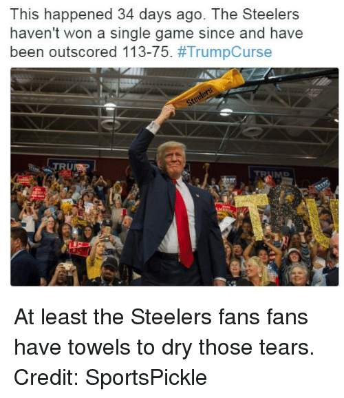 Steeler Fans: This happened 34 days ago. The Steelers  haven't won a single game since and have  been outscored 113-75  At least the Steelers fans fans have towels to dry those tears.   Credit: SportsPickle