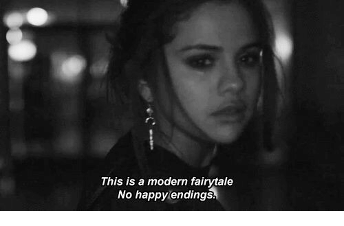 fairytale: This is a modern fairytale  No happy endings.