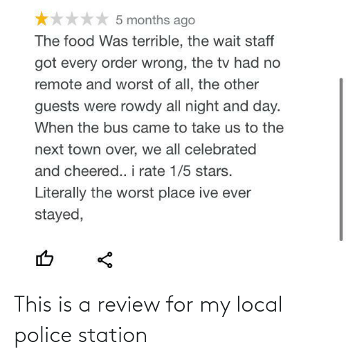 Police: This is a review for my local police station