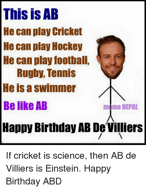 this is ab he can play cricket he can play 1542052 🔥 25 best memes about rugby, happy birthday, and birthday,Happy Birthday Rugby Meme