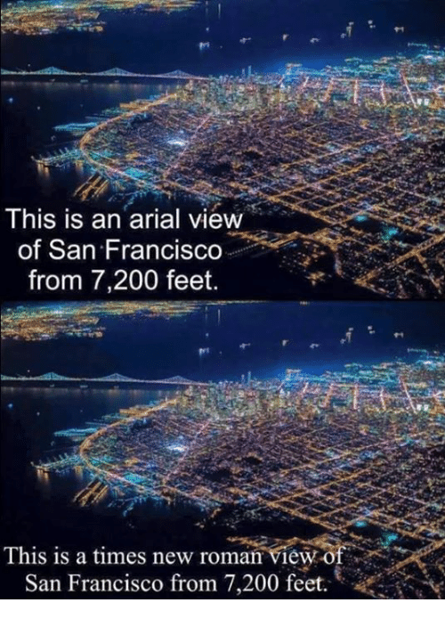Francisco: This is an arial view  of San Francis  from 7,200 feet.  This is a times new roman view o  San Francisco from 7,200 feet
