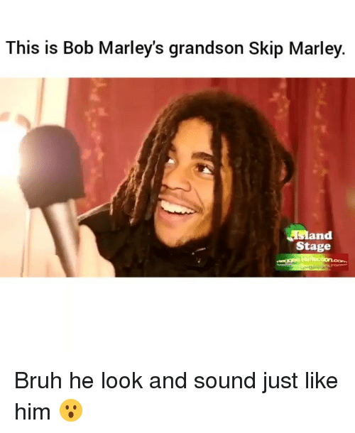 this is bob: This is Bob Marley's grandson Skip Marley.  and  Stage Bruh he look and sound just like him 😮