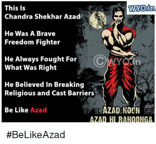 freedom fighter: This is  Chandra Shekhar Azad  He Was A Brave  Freedom Fighter  He Always Fought For  What Was Right  He Believed in Breaking  Religious and Cast Barriers  Be Like  Azad  in  AZAD HORN #BeLikeAzad