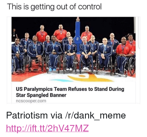 "star spangled banner: This is getting out of control  satan  US Paralympics Team Refuses to Stand During  Star Spangled Banner  ncscooper.com <p>Patriotism via /r/dank_meme <a href=""http://ift.tt/2hV47MZ"">http://ift.tt/2hV47MZ</a></p>"