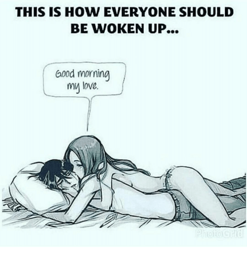 Good Morning My Love: THIS IS HOW EVERYONE SHOULD  BE WOKEN UP...  Good morning  my love