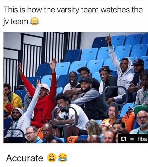 Memes, Watches, and 🤖: This is how the varsity team watches the  jv team  Lfiba  FIBR fiba Accurate 😩😂