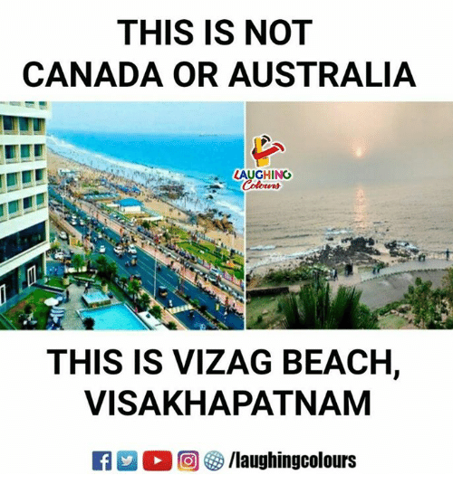Australia, Beach, and Canada: THIS IS NOT  CANADA OR AUSTRALIA  LAUGHING  THIS IS VIZAG BEACH,  VISAKHAPATNAM