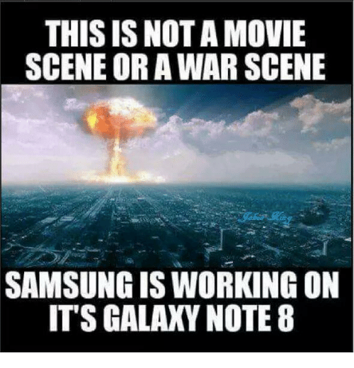 Galaxy Note: THIS IS NOTA MOVIE  SCENE OR A WAR SCENE  SAMSUNG IS WORKING ON  ITS GALAXY NOTE 8