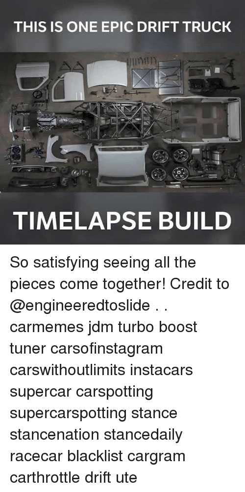 Epicness: THIS IS ONE EPIC DRIFT TRUCK  TIMELAPSE BUILD So satisfying seeing all the pieces come together! Credit to @engineeredtoslide . . carmemes jdm turbo boost tuner carsofinstagram carswithoutlimits instacars supercar carspotting supercarspotting stance stancenation stancedaily racecar blacklist cargram carthrottle drift ute