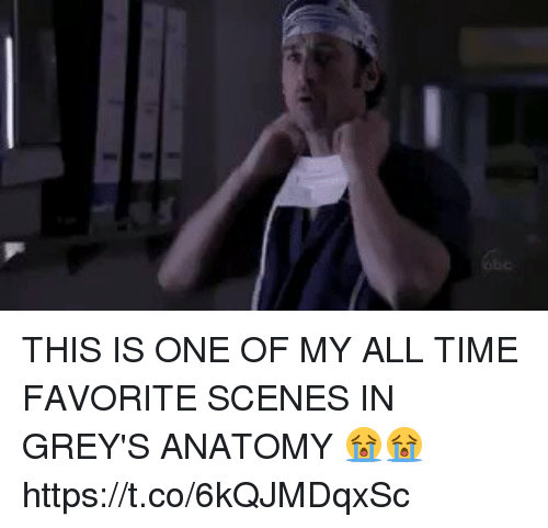 Grey's Anatomy, Time, and Girl Memes: THIS IS ONE OF MY ALL TIME FAVORITE SCENES IN GREY'S ANATOMY 😭😭 https://t.co/6kQJMDqxSc