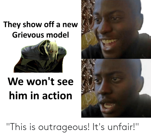 """Star Wars: """"This is outrageous! It's unfair!"""""""