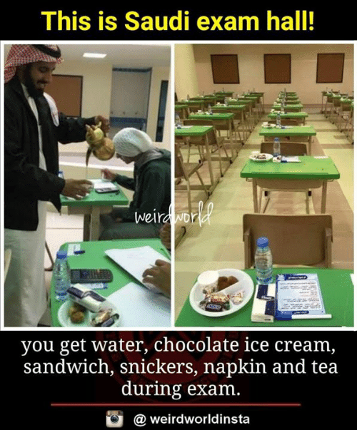 snickers: This is Saudi exam hall!  wei  you get water, chocolate ice cream  sandwich, snickers, napkin and tea  during exam  酉  @ weirdworldinsta